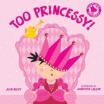 too princessy